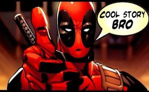 deadpool cool story bro