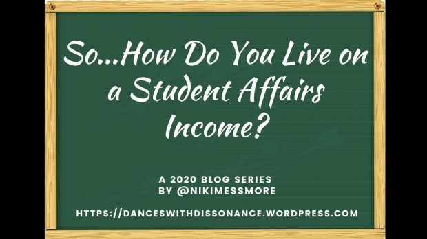 So...How Do You Live on a Student Affairs Income?
